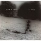 Sun Kil Moon - I'll Be There - EP - Digital MP3 Album