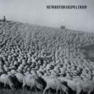 Retribution Gospel Choir - Retribution Gospel Choir - Digital MP3 Album